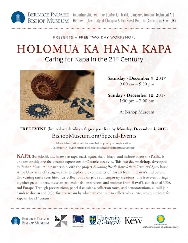 Colour reproduction of a poster for the workshop, Holomua ka hana kapa, Caring for Kapa in the 21st Century, held at the Bernice P Bishop Museum in December 2017. It was a joint initiative between the Bishop Museum and the project team. Image © the Bishop Museum and University of Glasgow
